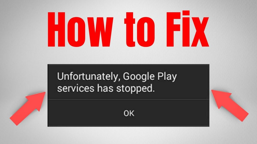 Unfortunately, Google Play Service Has Stopped