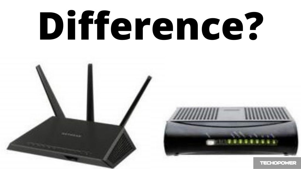 What's the difference between Modem and Router?
