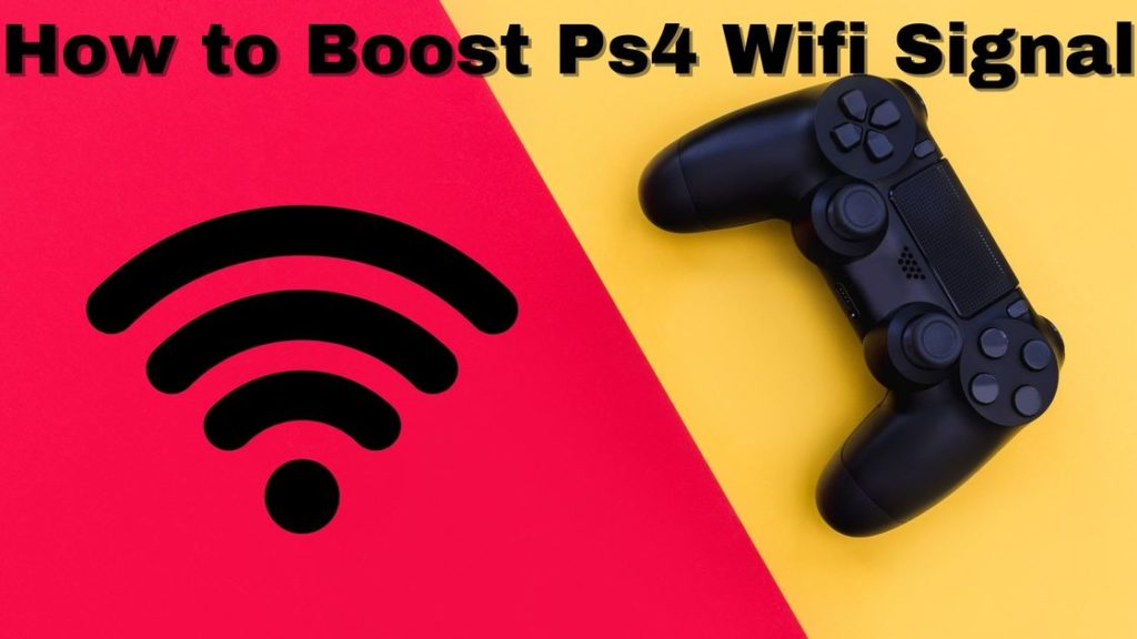 How to Boost Ps4 Wifi Signal