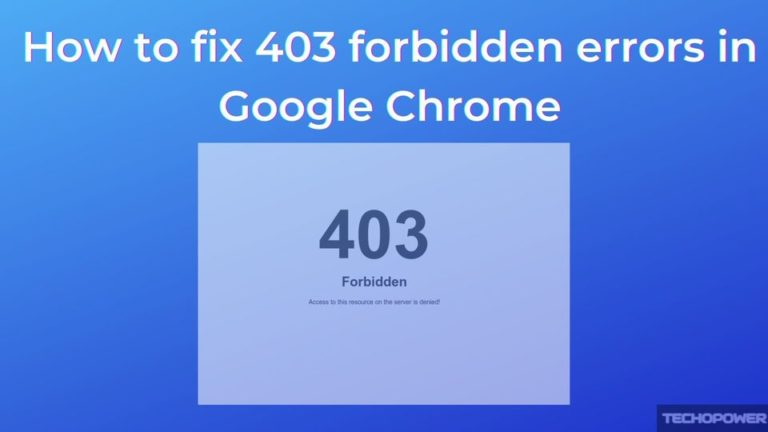 How to fix 403 forbidden errors in Google Chrome.