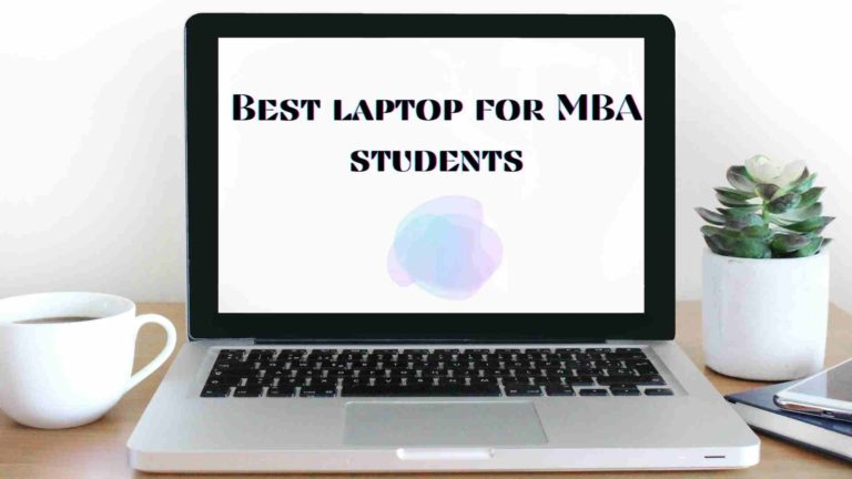 Best laptop for MBA Students in India