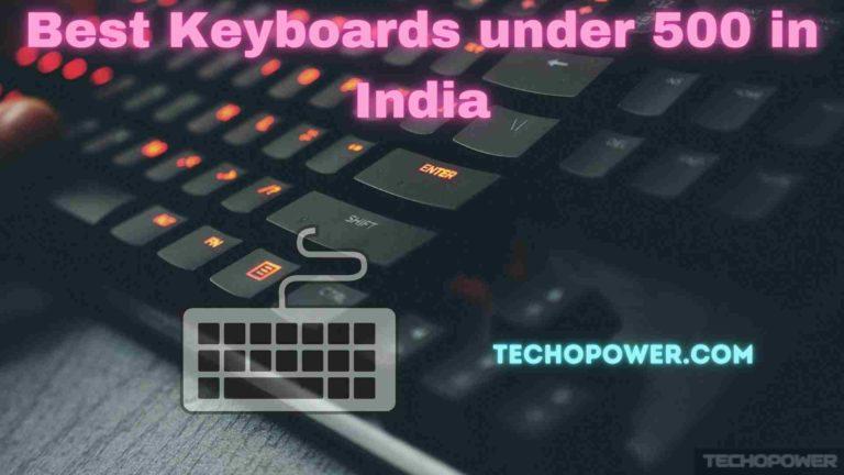 Best Keyboards under 500 in India